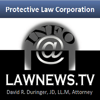 LawNews.TV, a service of Protective Law Corporation