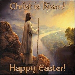Christ is risen Happy Easter