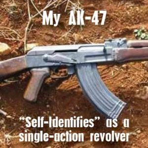 ak 47 identifies revolver